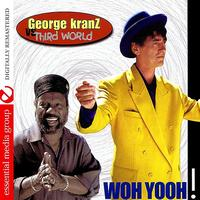 George Kranz - Woh Yooh (Digitally Remastered)