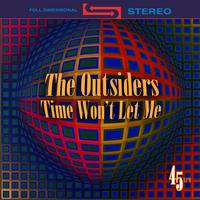 The Outsiders - Time Won't Let Me (Re-Recorded / Remastered)