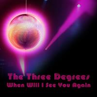 THE THREE DEGREES - When Will I See You Again (Re-Recorded / Remastered)
