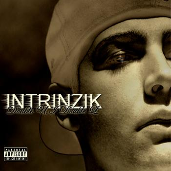 Intrinzik - Double U I Double L (Digi Bonus LP) (Explicit)