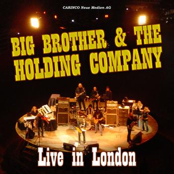 Big Brother & The Holding Company - Live In London