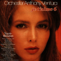 Orchester Anthony Ventura - Je T'Aime - Traummelodien 6 (Neue Version)