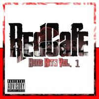 Red Café - Hood Hits Vol. 1