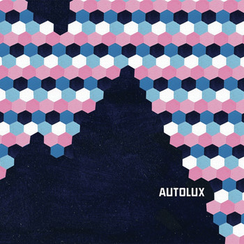 Autolux - Supertoys