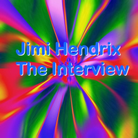 Jimi Hendrix - The Interview