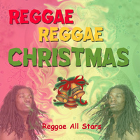 The Reggae All Stars - Reggae Reggae Christmas