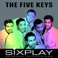 The Five Keys - Six Play: The Five Keys - EP