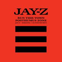 Jay-Z - Run This Town/Posthumus Zone