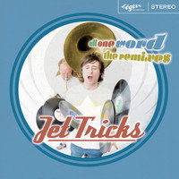 JetTricks - All One Word (The Remixes)