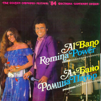 Al Bano - The Golden Orpheus '84 (feat. Romina Power) (Live In Bulgaria)