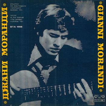 Gianni Morandi - The Golden Orpheus '73 (Live from Bulgaria)