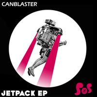 CanBlaster - Jetpack EP