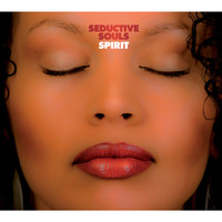 Seductive Souls - Spirit