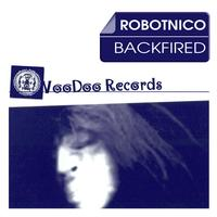 Robotnico - Backfired