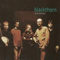 Blackthorn - Swift and Sloe