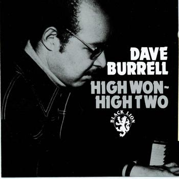 Dave Burrell - High Won-High Two
