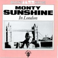Monty Sunshine - In London