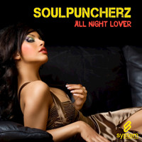 Soulpuncherz - All Night Lover