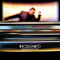 Incognito - Transatlantic RPM