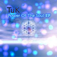 Tuk - Power Of The Soul EP