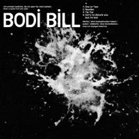 Bodi Bill - Next Time