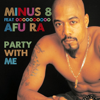 Minus 8 feat. Afu Ra - Party With Me