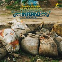 Quantic Presenta Flowering Inferno - Dog With A Rope (Explicit)