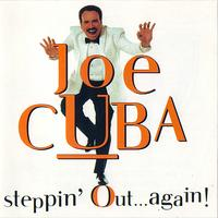 Joe Cuba - Steppin' Out... Again!
