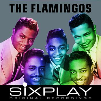 The Flamingos - Six Play: The Flamingos - EP