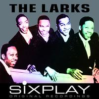 The Larks - Six Play: The Larks - EP