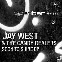 Jay West - Soon To Shine EP