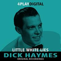 Dick Haymes - Little White Lies - 4 Track EP
