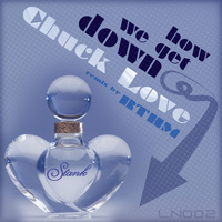 Chuck Love - How We Get Down