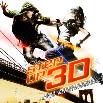 Various Artists - Step Up 3D (Music From The Original Motion Picture Soundtrack [Explicit])