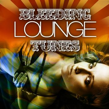 Various Artists - Bleeding Lounge Tunes