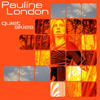 Pauline London - Quiet Skies