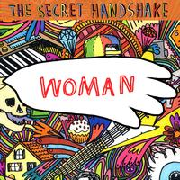The Secret Handshake - Woman [Single]