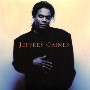 Jeffrey Gaines - Jeffrey Gaines