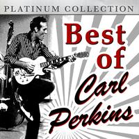 Carl Perkins - Best of Carl Perkins
