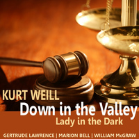 Gertrude Lawrence - Weill: Down in the Valley, Lady in the Dark