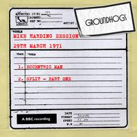 The Groundhogs - Mike Harding Session (29th March 1971)