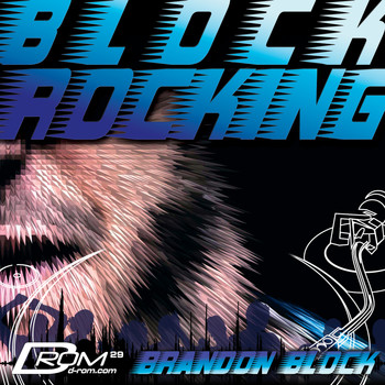 Brandon Block - Block Rocking