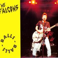 The Falcons - Balls Balls