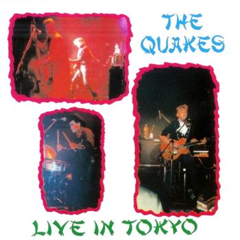 The Quakes - Live in Tokyo