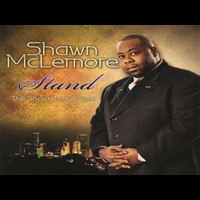 Shawn McLemore - Stand -The Shawn Mac Project