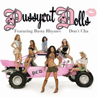 The Pussycat Dolls - Don't Cha (Remixes) (International Version)