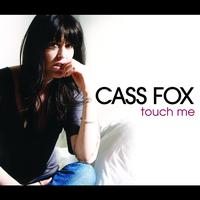 Cass Fox - Touch Me - Tom Neville Remix (I Tunes Exclusive)