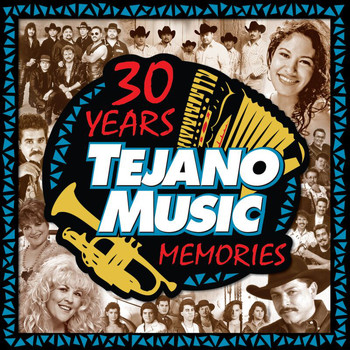 Various Artists - 30 Years of Tejano Music Memories