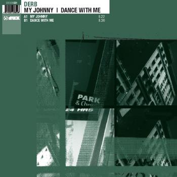 Derb - My Johnny  Dance With Me