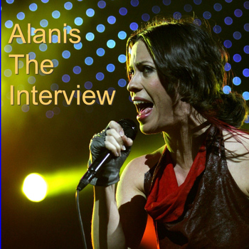 Alanis Morissette - Alanis: The Interview
